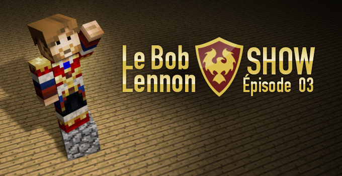 bob lennon show serveur minecraft